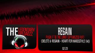 Regain - Push It To The Limit (Optimized Rip) [HQ + HD]