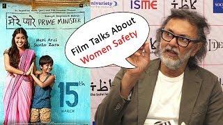 Mere Pyare Prime Minister Takes Up The Women safety Says Rakeysh Omprakash Mehra
