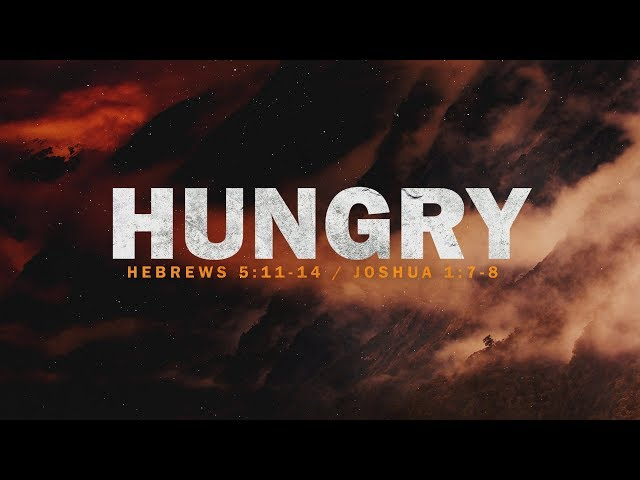 Hungry with Pastor Brian Clark