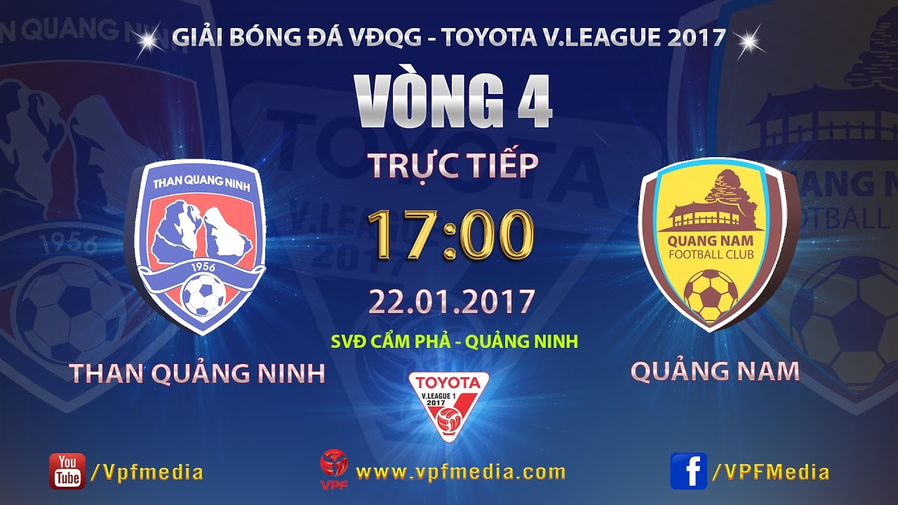 Than Quảng Ninh vs QNK Quảng Nam _ 22-01-2017