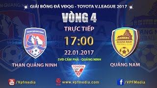 Than Quang Ninh vs QNK Quang Nam full match