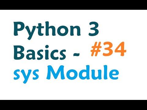 Python 3 Programming Tutorial - Sys Module