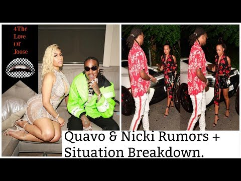Quavo & Nicki Rumors + Situation Breakdown