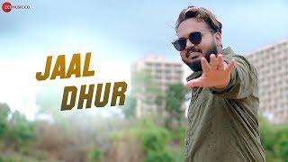 Jaal Dhur Official Music Bramhaa Dr Axe