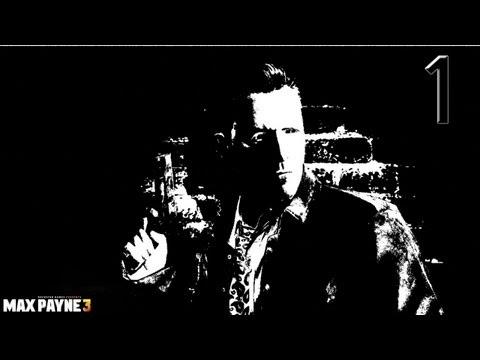 Прохождение Max Payne 3: 1я часть