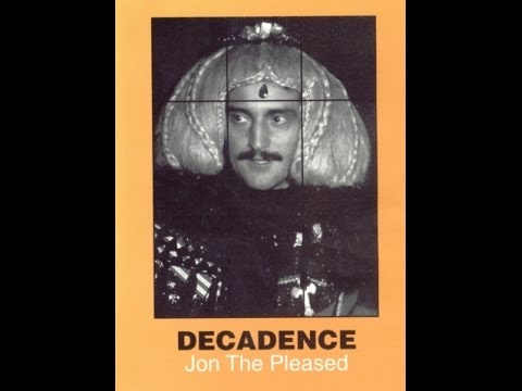 Jon Of The Pleased Wimmin - Decadence (1994)