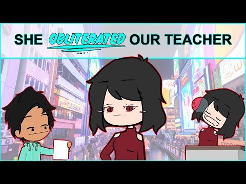She DESTROYED our Chemistry Teacher (I failed tho LMAO ) ANIMATED STORY