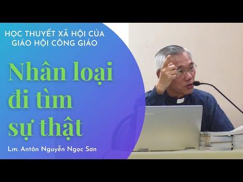 Nhân Loại đi Tìm Sự Thật - Lm Antôn Nguyễn Ngọc Sơn