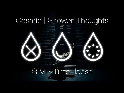 Shower Thoughts: GIMP Time-lapse thumbnail