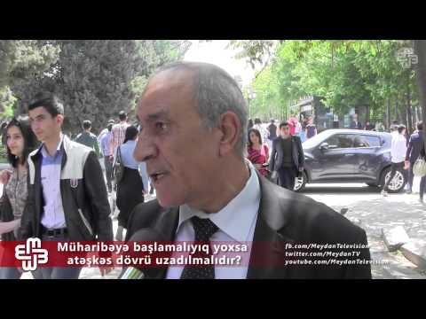 Vətəndaşlar nə düşünür: Atəşkəs bitdi, müharibəyə başlayaqmı?