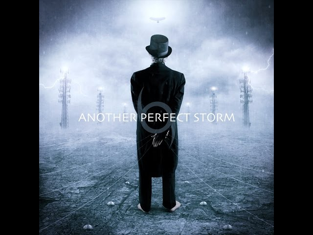 Another Perfect Storm - Another Perfect Storm