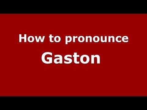 How to pronounce Gaston (French/France) - PronounceNames.com