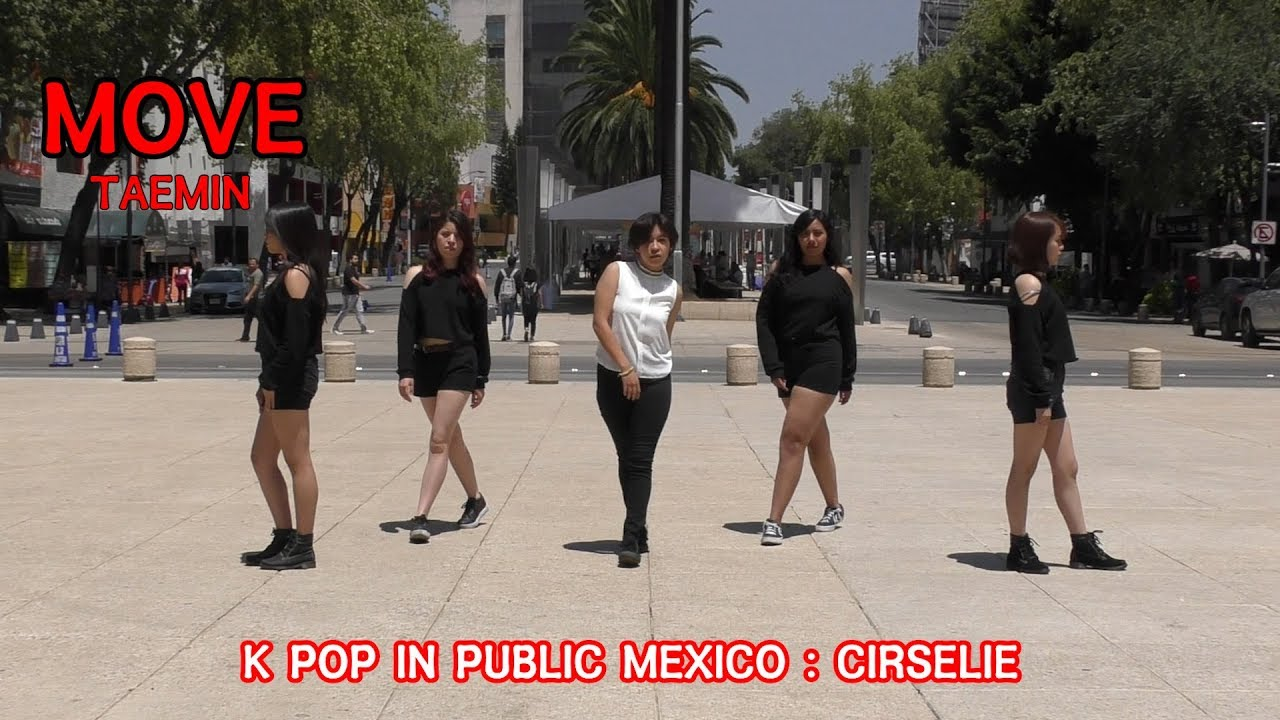 [ K-POP IN PUBLIC MEXICO ]TAEMIN MOVE C-Bailar Tv Ft. CIRSELIE