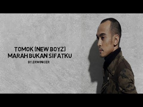 Download TOMOK NEW BOYZ - MARAH BUKAN SIFATKU