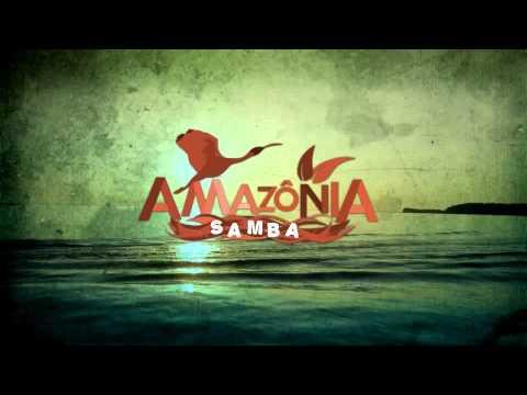 Chamada - Amazônia Samba