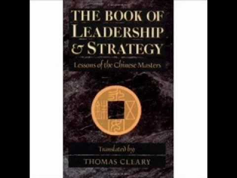 The book of leadership and strategy - Lesson of The Chinese Masters part.2