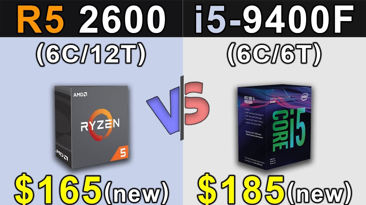 Ryzen 5 2600 Vs. i5-9400F | New Games Benchmarks