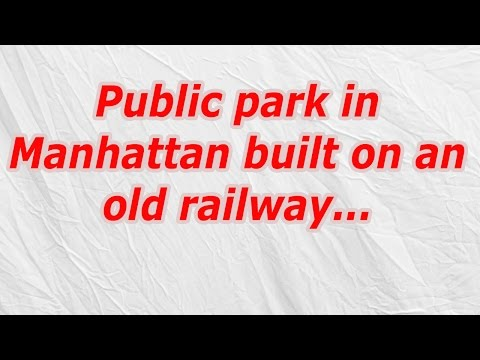 Public park in Manhattan built on an old railway (CodyCross Answer/Cheat)