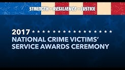 2017 National Crime Victims' Service Awards Ceremony