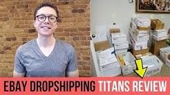 eBay Dropshipping Titans Review By Paul Joseph