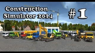 Let's Play Construction Simulator 2014 - Part 1 Mission
