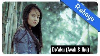 Rahayu - Doa Ku || Official Video Lirik