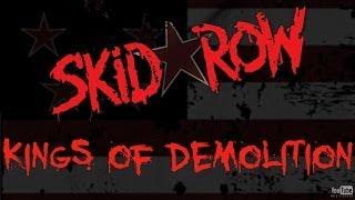 Skid Row // Kings of Demolition LYRICS HD