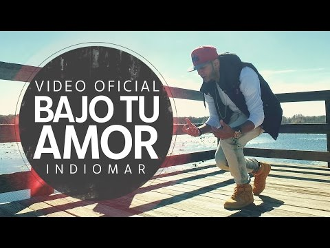 Indiomar - Bajo Tu Amor (Video Oficial) HD