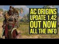 Assassins Creed Origins Update 1.42 OUT NOW - Fixes Famous Bug, Boss Changes & More! (AC Origins)