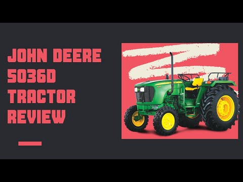 John Deere 5036D Tractor Review (2020)