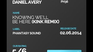 Knowing We ll Be Here by Daniel Avery  ( KiNK Remix)