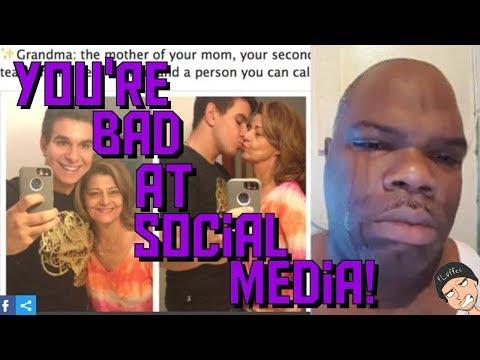 You're Bad at Social Media! #49