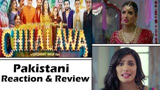 Chhalawa Trailer | Pakistani Reaction | Urdu Movie | Mehwish Hayat | Azfar Rehman | Zara Noor Abbas