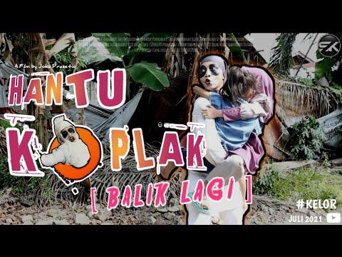 Download HANTU KOPLAK DATANG LAGI - Film Pendek Horor Komedi   KELOR   SISI KELABU