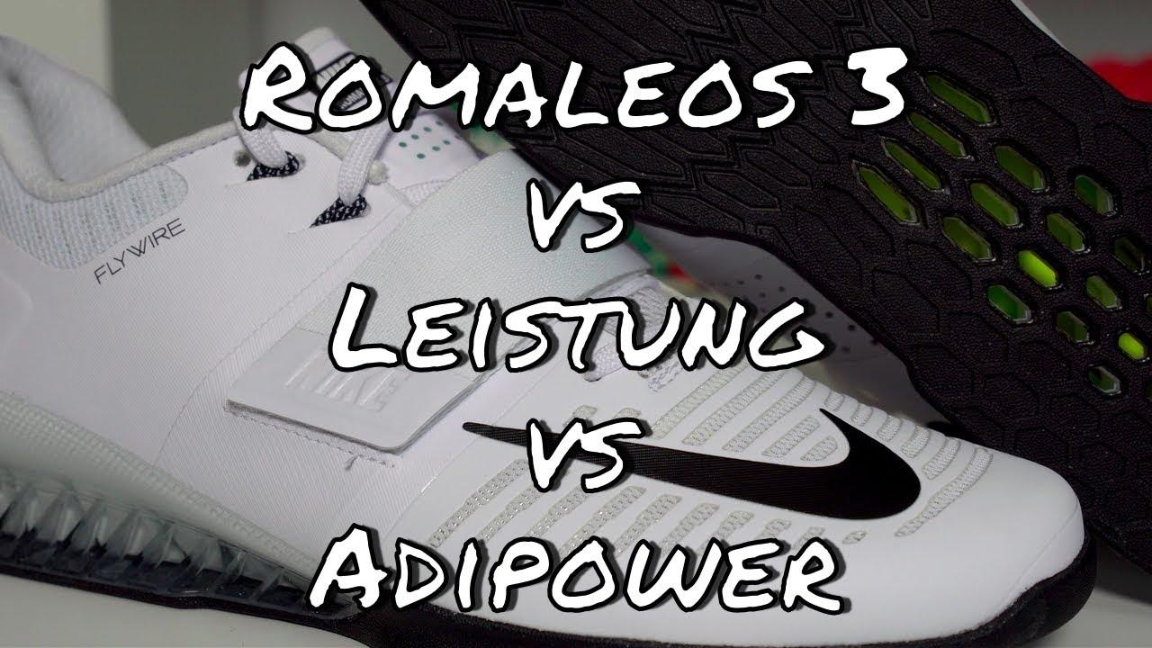85850e339ebd Nike Romaleos 3 vs Adidas Leistung vs Adidas Adipower - YouTube