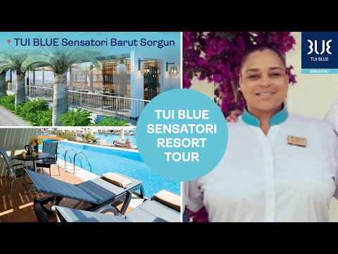 TUI SENSATORI Barut Sorgun   Resort Tour