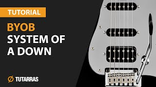 BYOB - SYSTEM OF A DOWN How to play Electric GUITAR LESSON