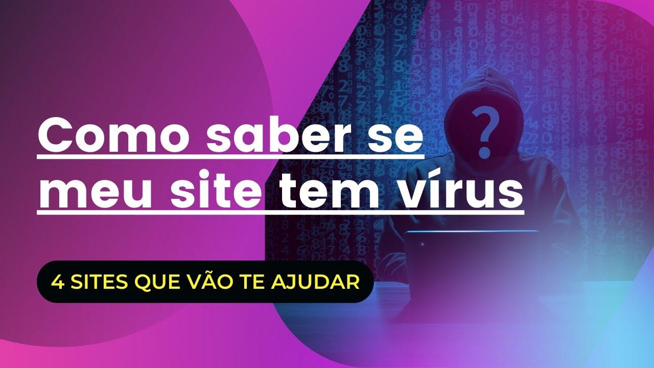 Download Como saber se meu site tem vírus 2021