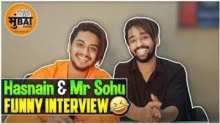 Hasnain & Mr Sohu Funny Interview   Hashtag Mumbai News
