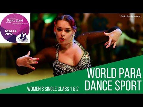 Women's Single Class 1 and 2 FINAL | Malle 2017 | World Para Dance Sport