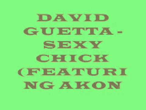 DAVID GUETTA - SEXY CHICK(Featuring Akon)+lyric.wma
