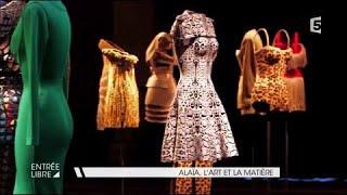 Alaïa, l'art et la matière