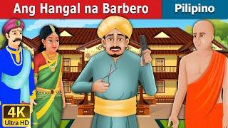 Ang Hangal na Barbero | Kwentong Pambata | Mga Kwentong Pambata | Filipino Fairy Tales