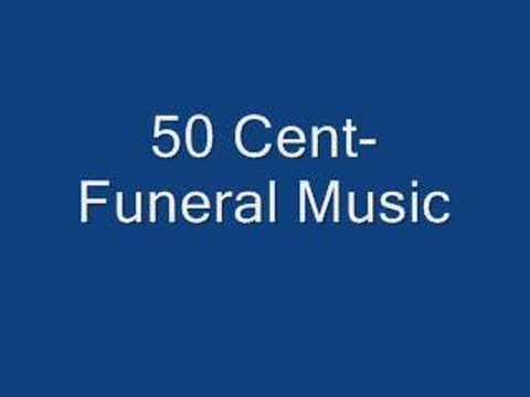 50 Cent Funeral Music