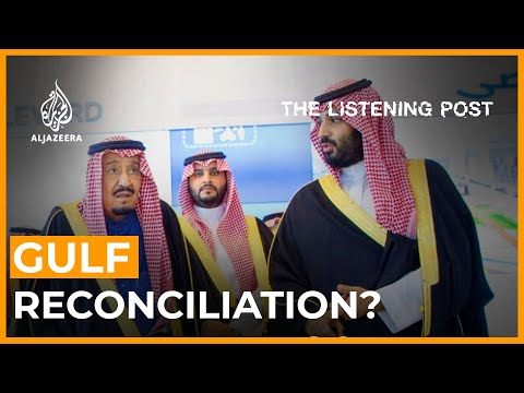 Reconciliation in the Gulf? | The Listening Post