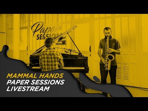 MAMMAL HANDS LIVESTREAM ON OCB PAPER SESSIONS! Mp3
