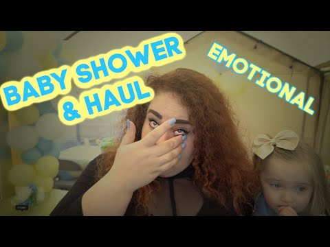 EMOTIONAL BABY SHOWER | HAUL