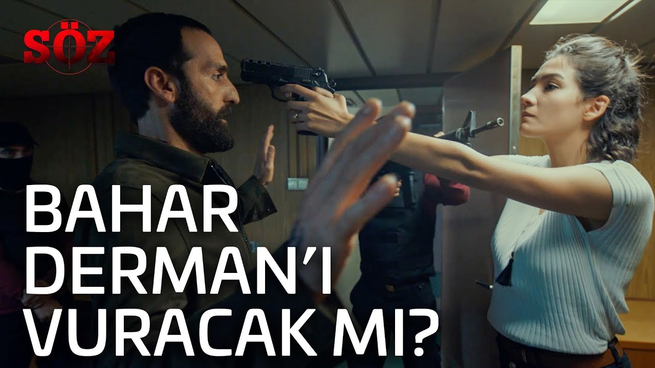 Söz | 49.Bölüm - Bahar Derman'ı Vuracak mı?