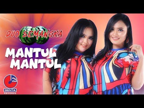 Duo Semangka - Mantul Mantul (Official Music Video)
