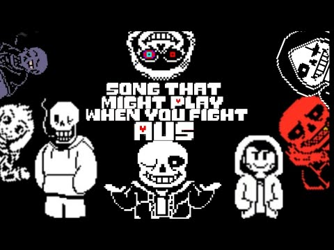 Song That Might Play When You Fight AU's | Undertale AU's mashup